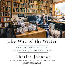 The Way of the Writer Reflections on the Art and Craft of