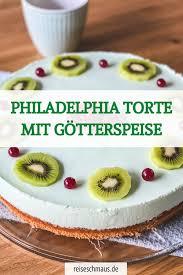 philadelphia torte mit götterspeise waldmeister