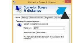 Paramètres Fichier Rdp Bureau à Distance Site Officiel Windowsfacile Tutoriels Pour Ordinateur Tablette Et Smartphone