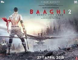 Baaghi 2 30 March 2018