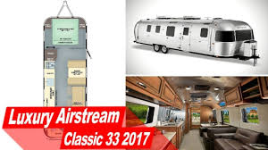 100 Inside An Airstream Trailer Look Luxury Classic 33 2017 For Full Time Living