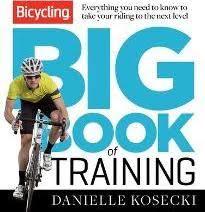 Bicycling Big Book Of Training