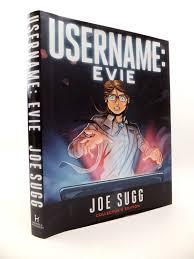1200 Photo Of USERNAME EVIE Written By Sugg Joe Illustrated Birdi Amrit Published