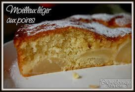 dessert aux poires leger moelleux léger aux poires binôme gourmand