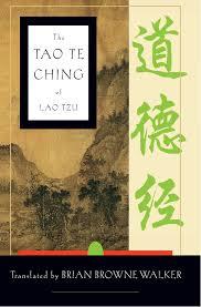 The Tao Te Ching of Lao Tzu Lao Tzu Brian Browne Walker