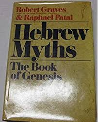 By Robert Graves Hebrew Myths The Book Of Genesis Hardcover