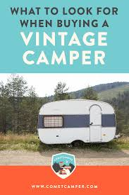 100 Restored Retro Campers For Sale Part 2 Advice Buying Your First Vintage Camper She Has Good