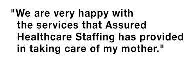 Home Care — Assured Healthcare Staffing