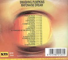 The Smashing Pumpkins Mayonaise by Smashingpumpkins