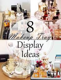 8 Makeup Tray Display Ideas