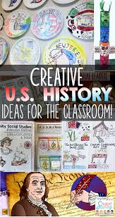 Creative US History Lessons And Ideas For Students
