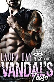Vandals Tease A Bad Boy Motorcycle Club Romance Iron Bones MC Book 1