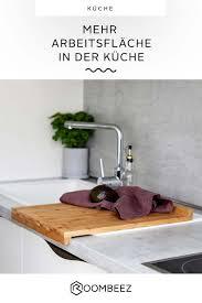 mehr arbeitsfläche schaffen tipps für kleine küchen otto