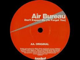 air bureau don t expect me to forget you original