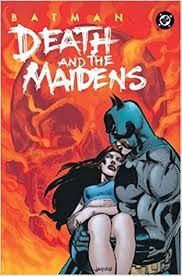 Amazon Batman Death And The Maidens 9781401202347 Greg Rucka Books
