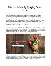 Fabulous Offers By Applying Coupon Codes By Saveplus679 - Issuu 12 Best Florists In Singapore With The Prettiest Fresh Enjoy Flowers Review Coupon Code September 2018 Whosale Flowers And Supplies San Diego Coupon Code Fryouflowerscom Valentines Day 15 Off Fall Winter Flower Walls The Wall Company 1800flowerscom Black Friday Sale Free Shipping 16 Farmgirl Flowers Discount Code Off Cactus Promo Ladybug Florist Cc Pizza Coupons Discount Teleflorist Wet Seal Discount 22 1800 Coupons Codes Deals 2019 Groupon Unique Free Delivery Beautiful Fruit Of Bloom