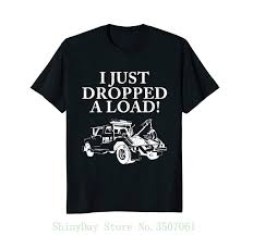 Tow Truck Driver Shirt Just Dropped A Load Tow Truck Gift High ... If You Cant Find It Grind Truck Driver Tshirts Teeherivar They Call Me A Truck Womens Tshirt Custoncom Funny Trucker Shirts Funny Driver Tshirt Shirt Whizdumb Professional Truck Driver Tshirt Royal Blue Truckbawse My Dad Drives Big Trucks Shirt Trucker Tow Wife Apparel Towing Women Gift Polo Teacher Was Wrong Men Teefig 10 Raesons Drivers T Fantastic Gifts Store Clothing Wwwtopsimagescom Intertional Trucking Show North Carolina Tshirt Domingo Usa