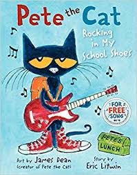 pete the cat books pete the cat rocking in my school shoes dean eric litwin