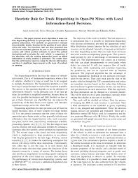 PDF) Heuristic Rule For Truck Dispatching In Open-pit Mines With ... Business Solutions For Ielligent Openpit Ming Gps Starting From Scratch As A Truck Dispather How To Use Ldboard Freight Dispatcher Traing Youtube Step By Dispatch My Trucks Caps Pdf Swarm Based Truckshovel Dispatching System In Open Pit Mine Logistics Whistein Technologies 911 Resume Best Examples Scheduling And Cstruction Trucking Loaded With Opportunity Tech Startup Services Atlanta Ga Georgia 30046 Goodway Logistics Volvo Truckx Schedule Track