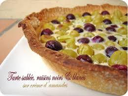 dessert aux raisins frais tarte sablée amandes et raisins cuisine et dépendances