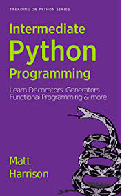 Python Decorators Simple Example by Guide To Learning Python Decorators Matt Harrison Ebook