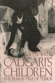 Dr Caligaris Cabinet Analysis by Caligari U0027s Children The Film As Tale Of Terror A Da Capo
