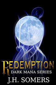 Redemption Dark Mana Paranormal Romance Series Book 1 On Kindle