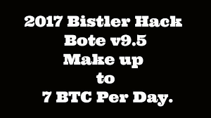 Bitcoin Faucet Bot Download by 2017 Bistler Hack Bote V9 5 Make Up 7 Btc Per Day No