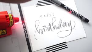 Birthday Card Brush Lettering with Pieces Calligraphy