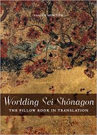 Worlding Sei Sh´nagon The Pillow Book in Translation Perspectives on Translation Multilingual Edition