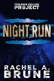 New Acquisition Night Run By Rachel A Brune