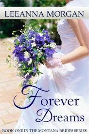 Forever Dreams Montana Brides 1 By Leeanna Morgan
