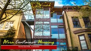 100 Shipping Container Homes Canada Atira Oneesan Housing Vancouver