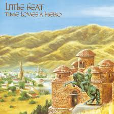 Little Feat Fat Man In The Bathtub by Time Loves A Hero By Little Feat On Apple Music
