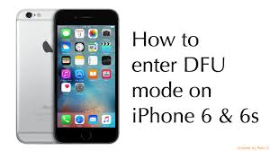 How to enter DFU mode on iPhone 6 & 6s