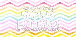 Unique Bulletin Board Letters for your classroom} Tales from a