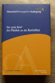 Der Erste Brief Des Paulus An Die Korinther HistorischTheologische