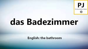 how to pronounce das badezimmer 5000 common german words