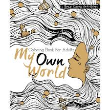 My Own World Coloring Book Download For Adults Terapi Warna