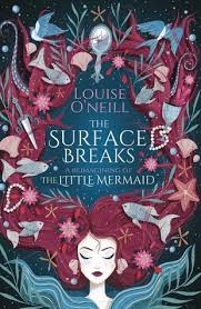 The Surface Breaks By Louise ONeill