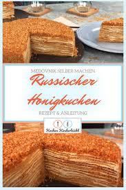 medovnik russischer honigkuchen медовник