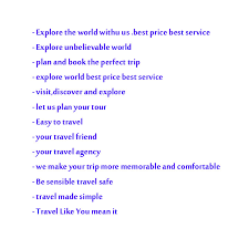 Contest Entry 41 For Write A Tag Line Slogan Travel Agency