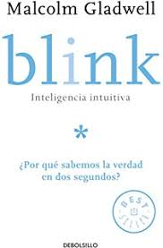Blink Inteligencia Intuitiva The Power Of Thinking Without Por