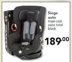 siege auto maxi cosi euroshop promotion siège auto maxi cosi axiss total black maxi
