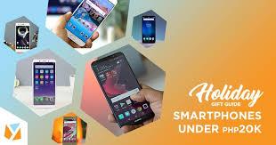 Christmas Gift Guide 2017 Best Smartphones Under Php20K