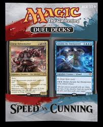 once in a while they get it right speed vs cunning duel deck