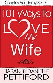 101 Ways To Love My Wife