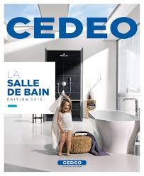 salle de bain cedeo calaméo cedeo salles de bains 2016