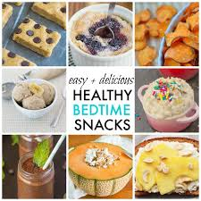10 quick easy and healthy bedtime snack ideas healthy ideas for