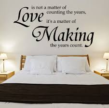 Fashionable Design Wall Quotes For Bedroom Simple Decoration 10 Most Romantic Decal Love Your